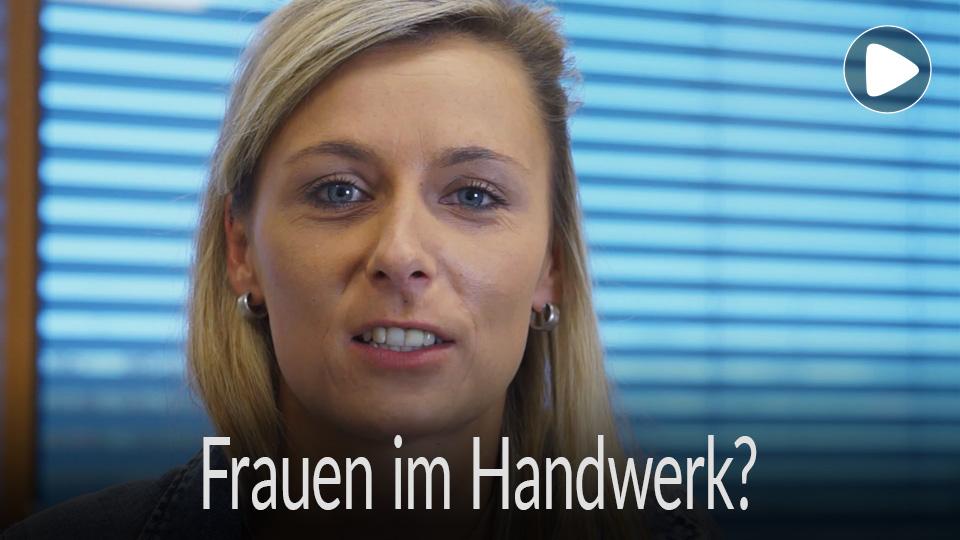 Ratgeber Ausbildung Video FAQ Frau im Handwerk