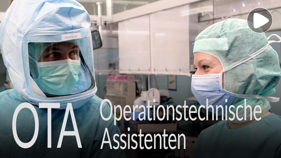 Link zum Video /  Ausbildung, Ausbildungsberuf, Lehre, Beruf OTA Operationstechnische Assistenten